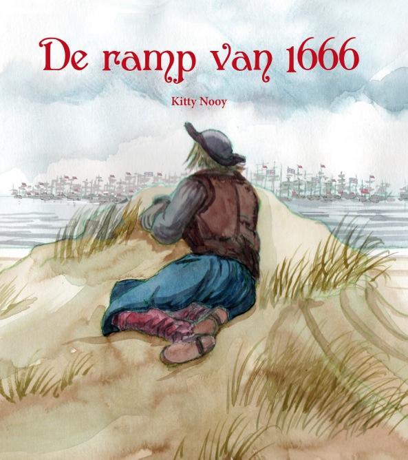 Voorkant boek De ramp van 1666 van Kitty Nooy